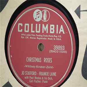 Jo Stafford - Frankie Laine - Christmas Roses / Chow, Willy Scaricare Gratis