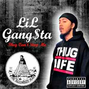 LiL' Gang$ta - They Can't Stop Me Scaricare Gratis