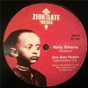 Nelly Stharre / Zion Gate Players / Nereus Joseph / Mike Brooks - Rockstone / Determination Dub / Upfull Warrior / Money Is Not All Scaricare Gratis