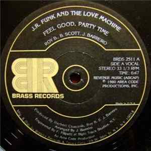 J.R. Funk And The Love Machine - Feel Good, Party Time Scaricare Gratis