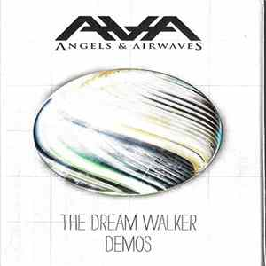 Angels & Airwaves - The Dream Walker Demos Scaricare Gratis