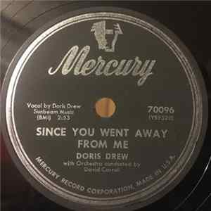 Doris Drew - Since You Went Away From Me / Side By Side Scaricare Gratis