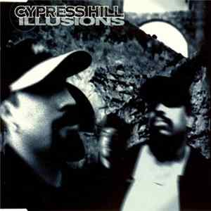 Cypress Hill - Illusions Scaricare Gratis
